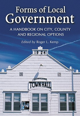 Forms of Local Government By Kemp, Roger L. (EDT)