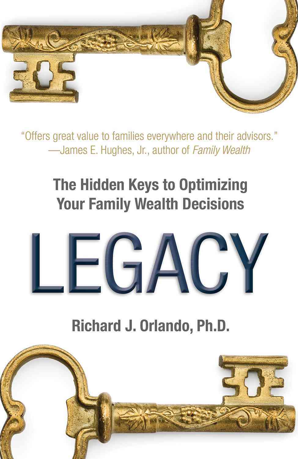 Legacy By Orlando, Richard J., Ph.d.